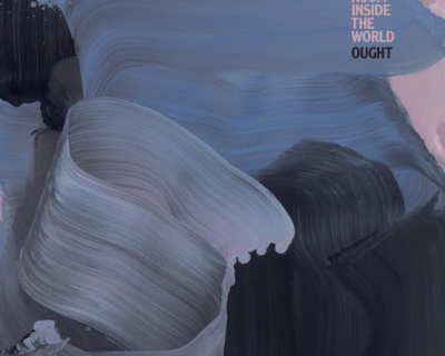 Ought: 'Room Inside The World' (Merge, 2018)
