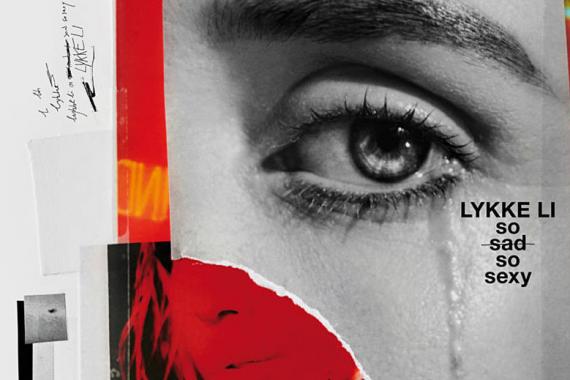Lykke Li: 'So Sad So Sexy' (RCA, 2018)