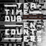 Underworld & Iggy Pop: 'Teatime Dub Encounters' EP (Caroline, 2018)