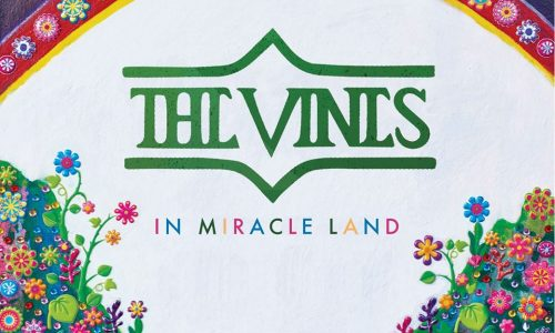Vines: 'In Miracle Land' (Wicked Nature, 2018)