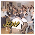 Idles: 'Joy As An Act Of Resistance' (Partisan, 2018)