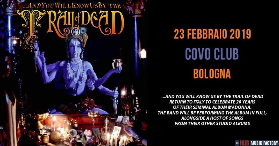Trail Of Dead @ Covo, Bologna | Bologna | Emilia-Romagna | Italia