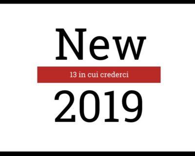 13 in cui crederci: nuove band per il 2019