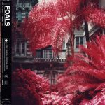 Foals: 'Everything Not Saved Will Be Lost – Part 1' (Warner, 2019)