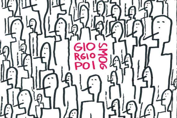 L'italiano del mese: Giorgio Poi, 'Smog' (Bomba Dischi, 2019)