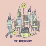 PUP: 'Morbid Stuff' (Rise, 2019)