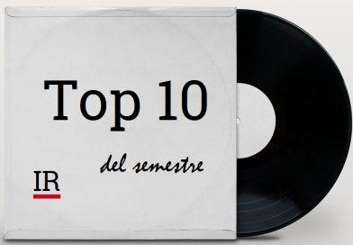 La Top 10 del semestre: gennaio/giugno 2020