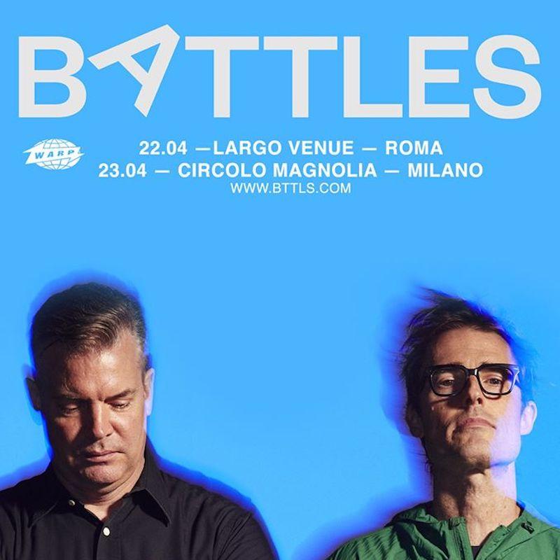 Battles @ Largo, Roma @ Largo Venue | Roma | Lazio | Italia