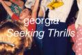 Georgia: 'Seeking Thrills' (Domino, 2020)