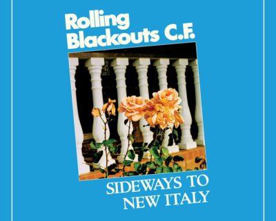 Rolling Blackouts Coastal Fever: 'Sideways To New Italy' (Sub Pop, 2020)